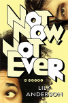 book-cover-not-now-not-ever