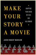 Make_Your_Story_a_Movie__by_John_Robert_Marlow__124x185